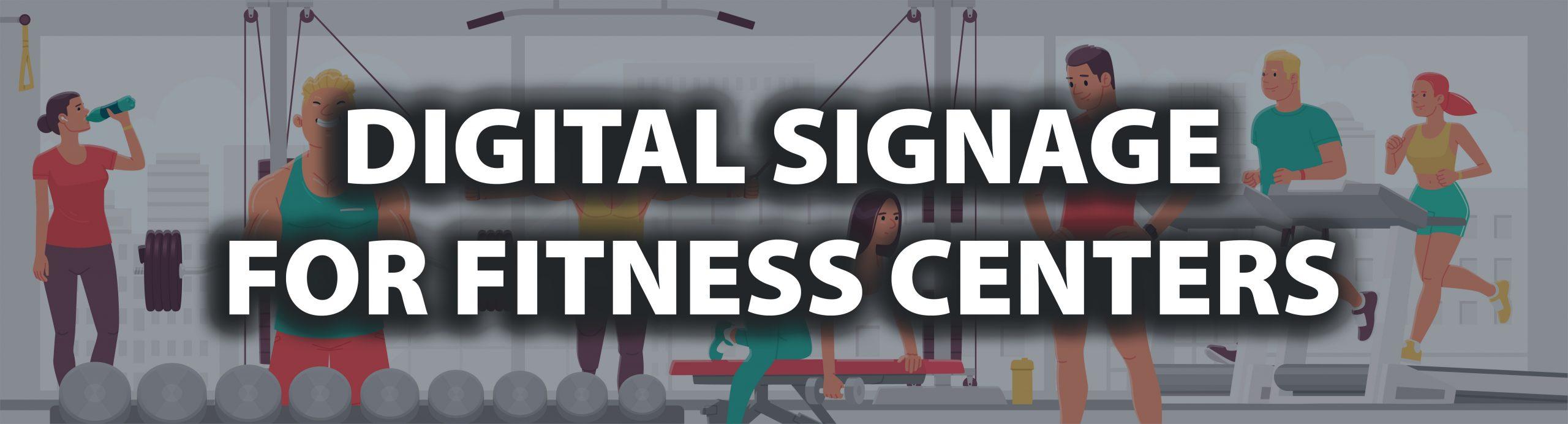 Digital Signage for Gyms